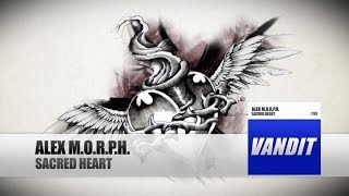 Alex M.O.R.P.H. - Sacred Heart [Official Video]