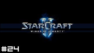 StarCraft 2: Wings of Liberty #24 - The Last Stand, Part I
