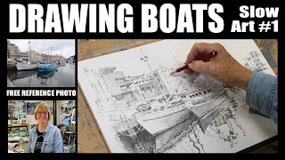 Drawing Boats: Slow Art #1. Relaxing, meditative sketching with commentary.