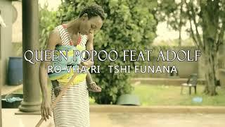 Queen Popoo_Ro vha ri tshi funana ft Adolf Mr Thohoyandou  (Official Music Video)