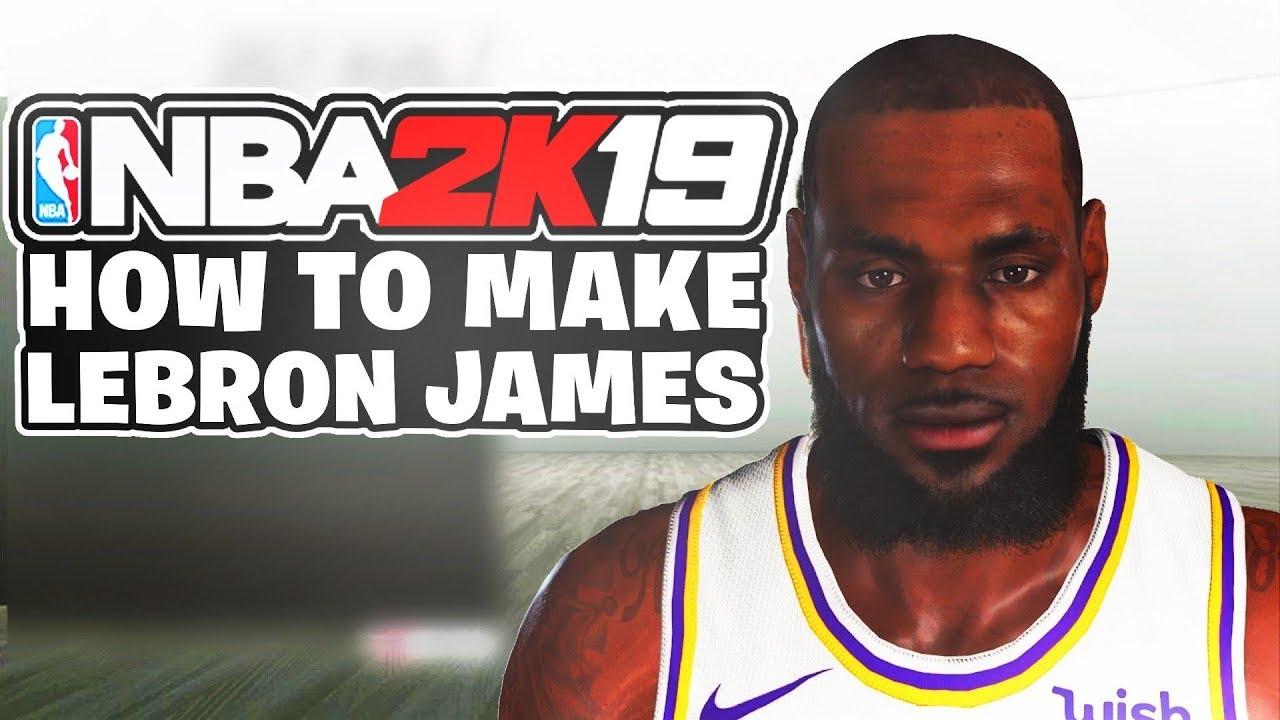 7cc04944c654 How To Make Your MyPlayer EXACTLY Like LeBron James NBA 2K19 ...