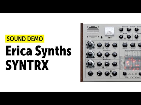 Erica Synths SYNTRX Sound Demo (no talking)