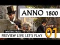 Preview Live Let's Play: Anno 1800 | Bet