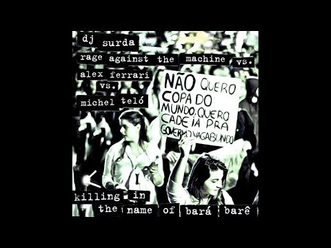 021 Dj  Surda - Killing In The Name Of Bará Berê (RATM vs