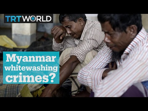 Is Myanmar trying to whitewash its crimes against the Rohingya?