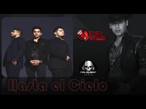 Los Plebes del Rancho de Ariel Camacho - Hasta el Cielo ft Virlan García (Video Oficial 2016)