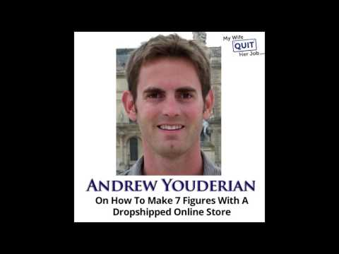 Andrew Youderian On How To Make 7 Figures With A Dropshipped Online Store