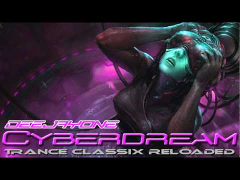 DeeJayOne - Cyberdream ( Trance Classix Reloaded )