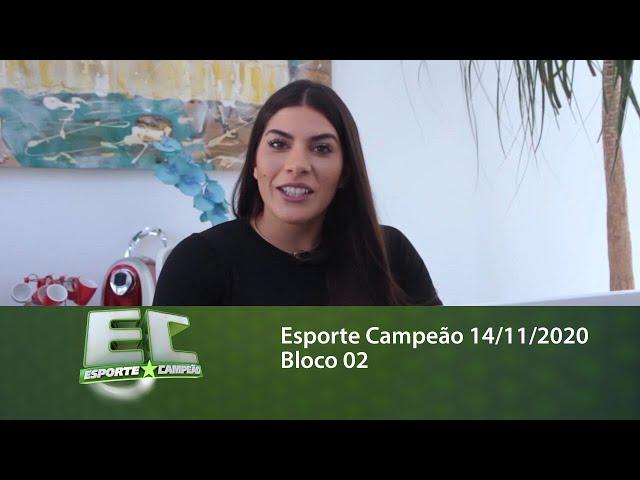 Esporte Campeão 14/11/2020 - Bloco 02