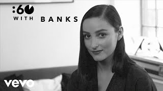 BANKS - :60 With (Vevo UK)