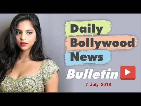 Latest Hindi Entertainment  From Bollywood  7 July 2018