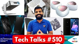 Tech Talks #510 - NASA Solar Probe, HTC U12+, Vivo Apex, D Link Covr, Z5 Battery, Instagram Mute