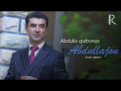 Abdulla Qurbonov - Abdullajon