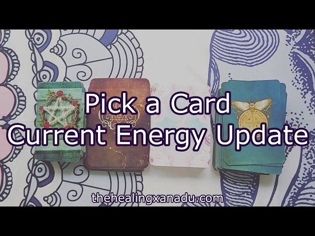 Pick a Card: Current Energy Update