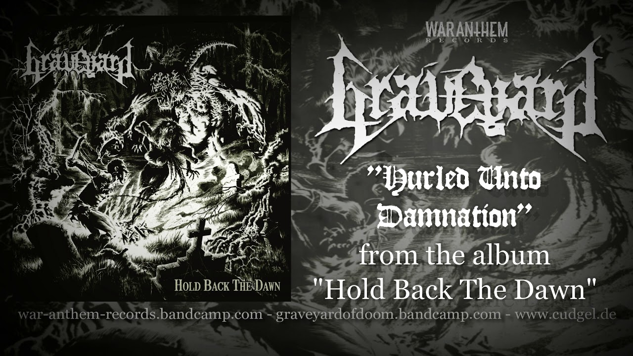 """GRAVEYARD """"Hurled Unto Damnation"""" (from the album """"Hold ..."""