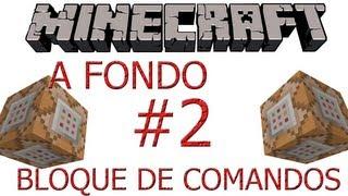 Minecraft Tutorial - Bloque de Comandos A fondo - Parte 2