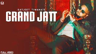 Grand Jatt (Satjeet Tiwana) Mp3 Song Download