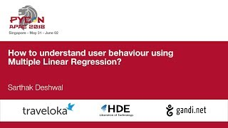 How to understand user behaviour using Multiple Linear Regression? - PyCon APAC 2018