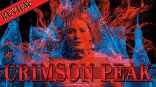 Crimson Peak: Guillermo del Toro's Underrated Gem- SPOILERS AHOY! | You Can't Unwatch It