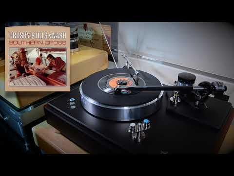 Southern Cross - Crosby, Stills & Nash [ VPI HW-40 Anniversary / Koetsu Black Goldline ]