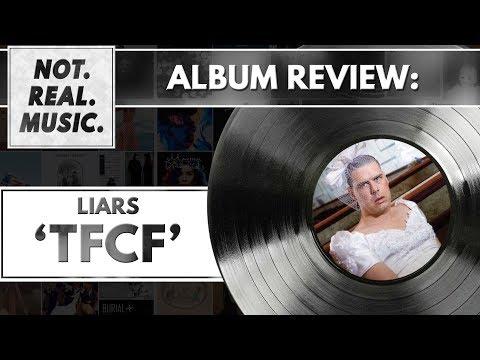 Liars - TFCF - Album Review
