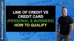 Line of Credit vs Credit Card - Business Credit 2019