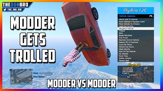 GTA 5 ONLINE - MODDER GETS TROLLED - MODDDER VS MODDER WAR (FUNNY MOD MENU TROLLING)