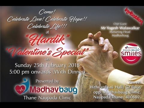 Madhavbaug Hardik - Valentines Day Special, by Naupada Clinic, Thane