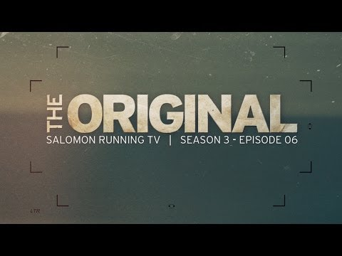 The Original - Salomon Running TV S03 E06