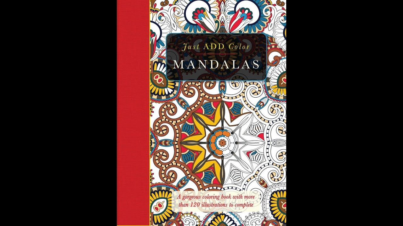 Flip Through Just Add Color Mandalas Coloring Book - YouTube