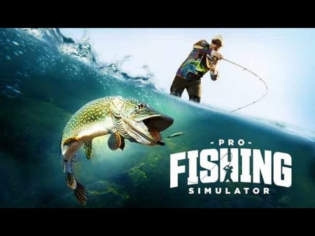 PRO FISHING SIMULATOR ► GAMEPLAY (2018 PC 1080p60)