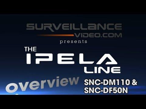 SONY IPELA SNC-DM110 & SNC-DF50N Camera Demo From Surveillance-Video.com