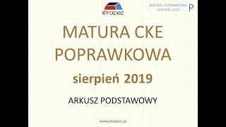 Matura poprawkowa sierpień 2019 MATEMATYKA - rozwiązania