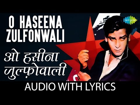 O Haseena Zulfonwale Jane Jahan with lyrics | ओ हसीना के बोल | Asha Bhosle | Mohd