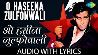 O Haseena Zulfonwale Jane Jahan with lyrics | ओ हसीना के बोल | Asha Bhosle | Mohd.Rafi