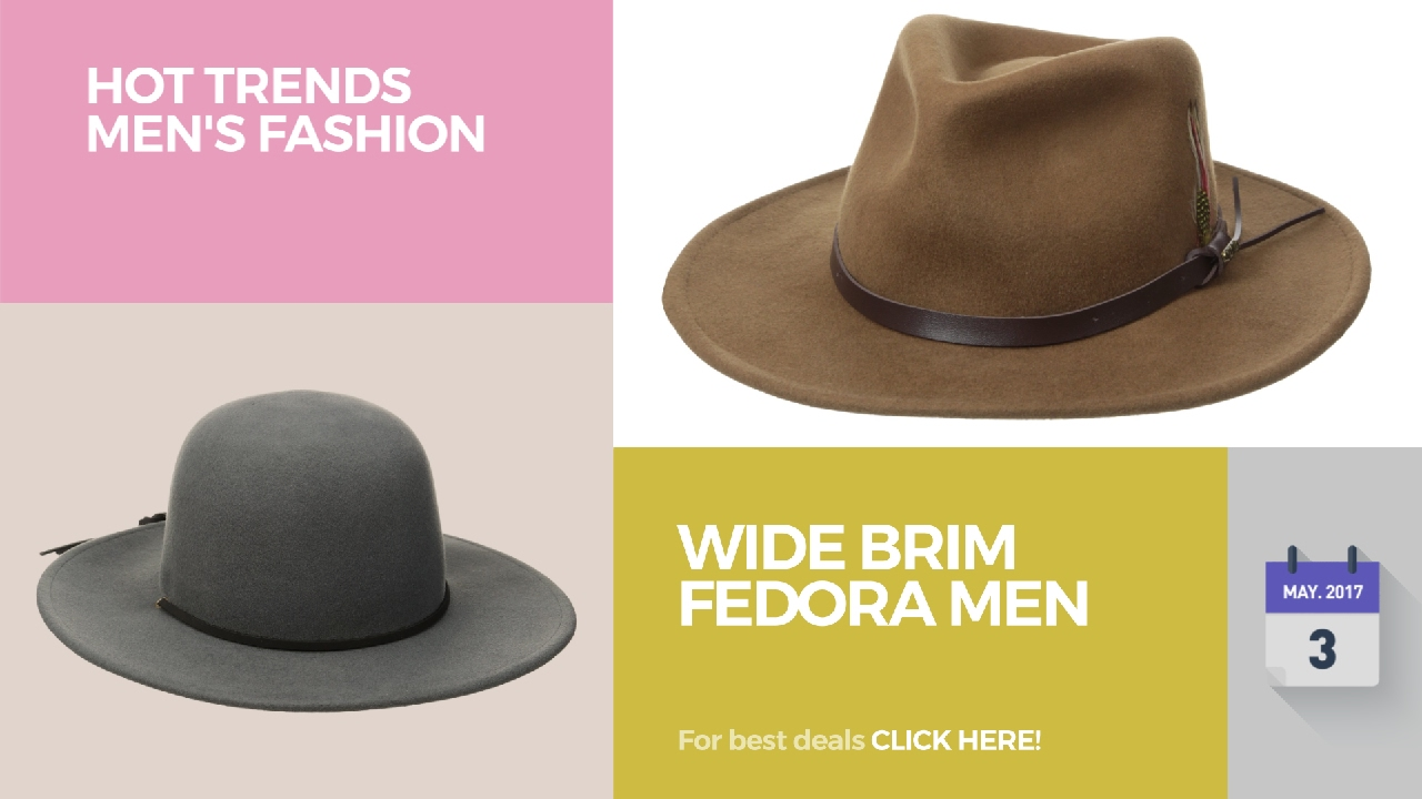 0e3cca58898 Wide Brim Fedora Men Hot Trends Men's Fashion - YouTube