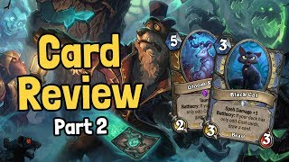 New Odd & Even Synergy Cards - Witchwood Card Review Part 2 - Hearthstone
