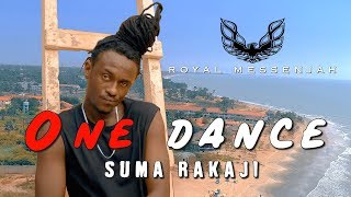 Royal Messenjah - One Dance Suma Rakaji (Clip Offciel)