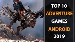Top 10 New Adventure Games for Android | 2019 High Graphics | (Online/Offline)