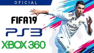 OFICIAL: FIFA 19 EN PS3/Xbox360 PERO SIN CHAMPIONS LEAGUE !!!