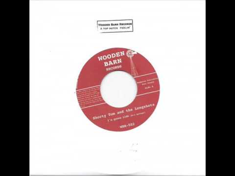 Shorty Tom and the Longshots - I'm Gonna Ride (WOODEN BARN RECORDS)