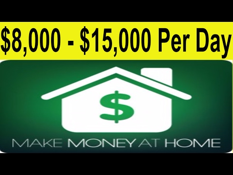 How To Make Money Online From Home 2017 | $8,000 - $15,000 Per Day