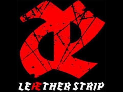 Leæther Strip  -  Aggressivity Mix [EBM\TBM / Harsch-EBM / Dark Electo / Industrial / Cyber / Goth ]
