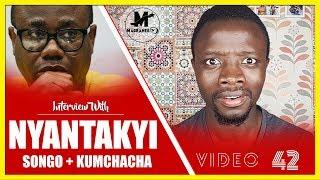 KWESI NYANTAKYI speaks on his case + COUNTRYMAN SONGO and KUMCHACHA opens f!re