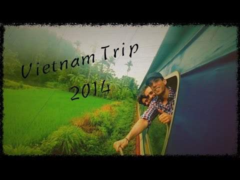 Vietnam Trip 2014 – Great Travel [GoPro HERO3+]