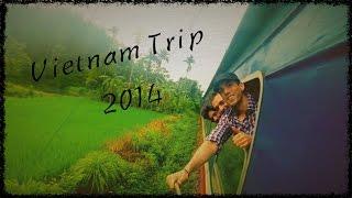 Vietnam Trip 2014 - Great Travel [GoPro HERO3+]