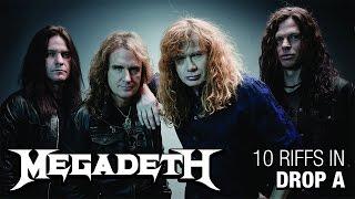 10 Megadeth Riffs In Drop A