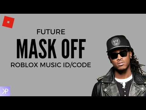 Mask Off Clean Roblox Id Youtube