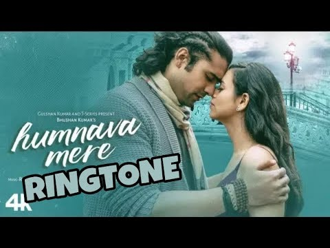 Humnava Mere ringtone download,Humnava Mere Song Ringtone, Jubin Nautiyal New Song Ringtone