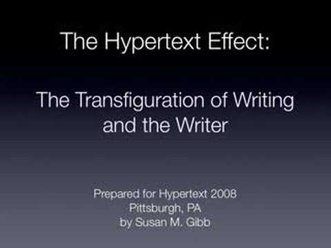 Hypertext: Transfiguration of Writing and The Writer